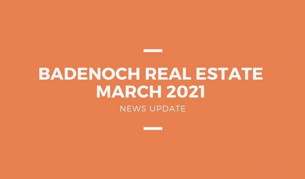 March 2021 - Badenoch Newsletter